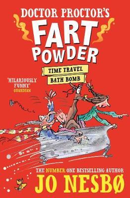 Doctor Proctor's Fart Powder: Time-Travel Bath Bomb by Jo Nesbo
