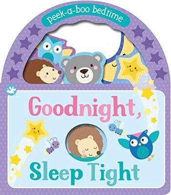 Little Me Goodnight, Sleep Tight: Peek-a-Boo Bedtime by Sarah Ward