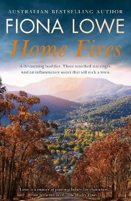 Home Fires by Fiona Lowe