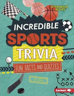 Incredible Sports Trivia book