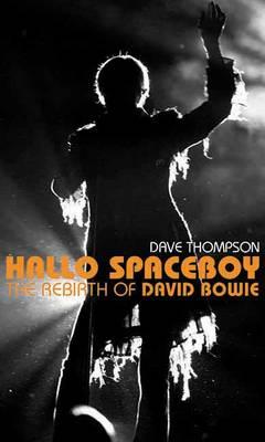 Hallo Spaceboy by Dave Thompson