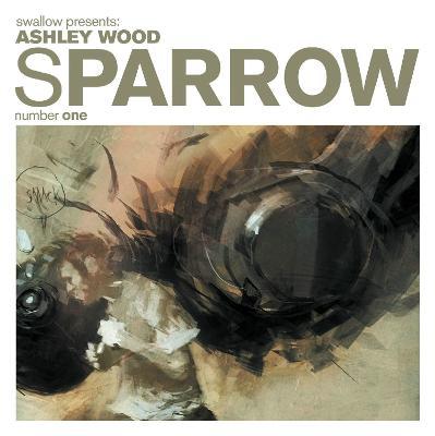 Sparrow Volume 1 by Ashley Wood