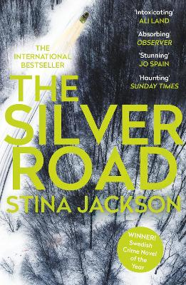 The Silver Road by Stina Jackson