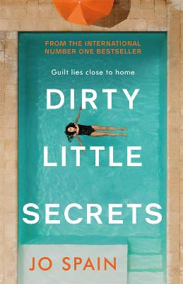 Dirty Little Secrets by Jo Spain