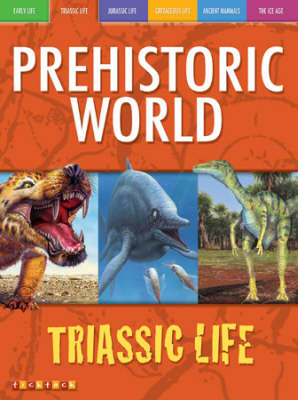 Awesome Ancient Animals: Reptiles Rule: Triassic Life by Dougal Dixon