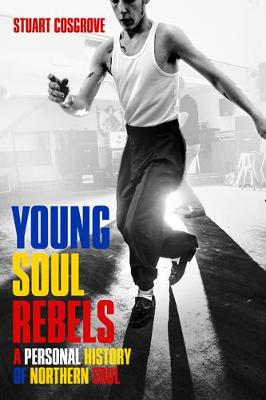 Young Soul Rebels by Stuart Cosgrove