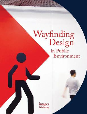 Wayfinding Design in the Public Environment by Andrew Hodson