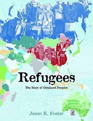 Refugees by Jason K. Foster