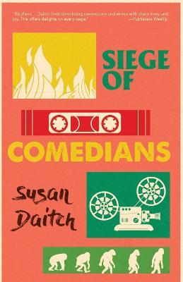 Siege of Comedians by Susan Daitch