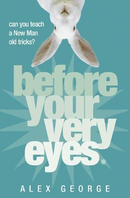 Before Your Very Eyes book