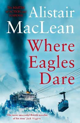 Where Eagles Dare book