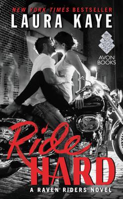Ride Hard by Laura Kaye
