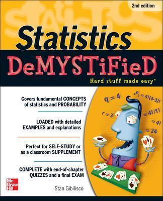 Statistics DeMYSTiFieD by Stan Gibilisco