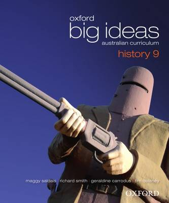 Oxford Big Ideas History 9 Australian Curriculum Student Book book