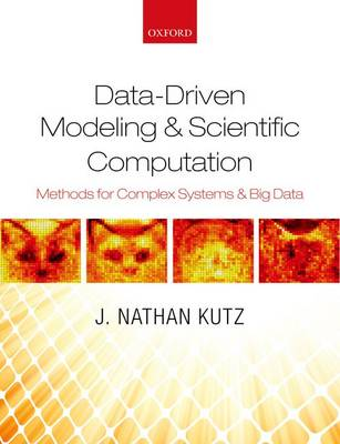 Data-Driven Modeling & Scientific Computation by J. Nathan Kutz
