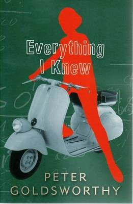 Everything I Knew by Peter Goldsworthy