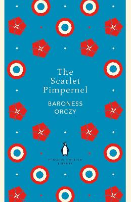 Scarlet Pimpernel by Baroness Orczy