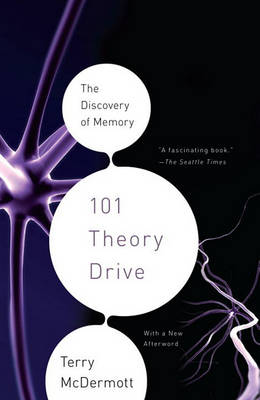101 Theory Drive by Terry McDermott