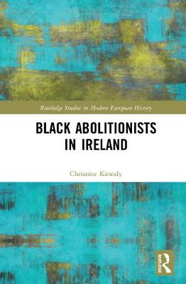Black Abolitionists in Ireland book