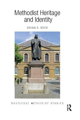 Methodist Heritage and Identity book