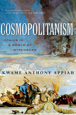 Cosmopolitanism by Kwame Anthony Appiah