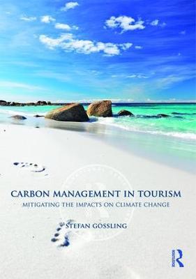 Carbon Management in Tourism by Stefan Gossling