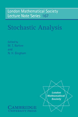 Stochastic Analysis by M. T. Barlow