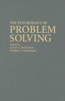 The Psychology of Problem Solving by Janet E. Davidson