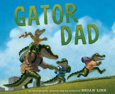 Gator Dad by Brian Lies