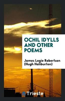 Ochil Idylls and Other Poems by Hugh Robertson