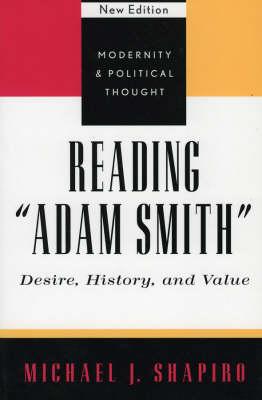 Reading 'Adam Smith' by Michael J. Shapiro