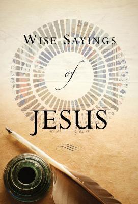 Wise Sayings of Jesus by Kate Kirkpatrick