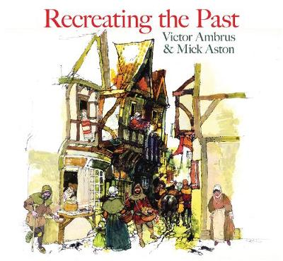 Recreating the Past by Victor Ambrus