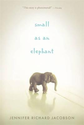 Small as an Elephant by Richard Jacobson Jennifer