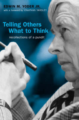 Telling Others What to Think by Edwin M. Yoder