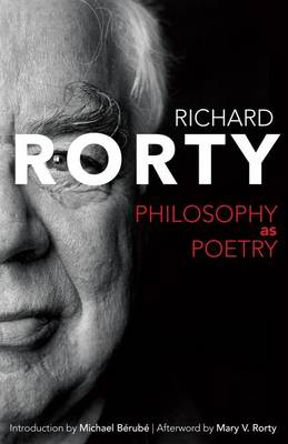 Philosophy as Poetry by Richard Rorty