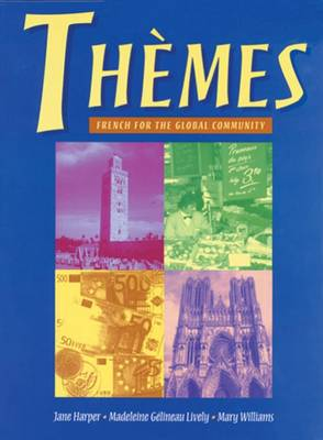 Themes : French for the Global Community: French for the global community by Jane Harper