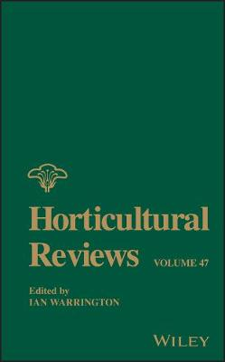 Horticultural Reviews by Ian Warrington