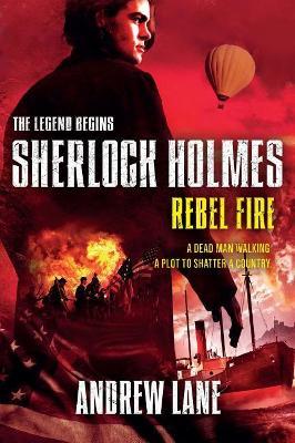 Rebel Fire by Andrew Lane