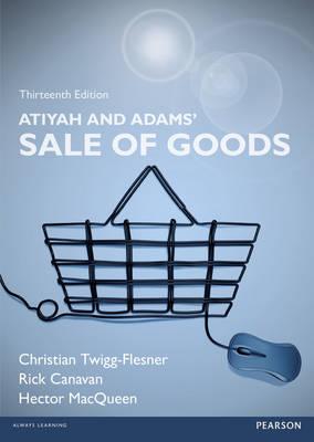 Atiyah and Adams' Sale of Goods by Rick Canavan