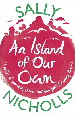 Island of Our Own by Sally Nicholls