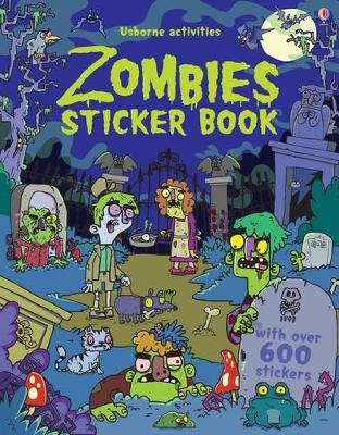 Zombies Sticker Book by Kirsteen Robson