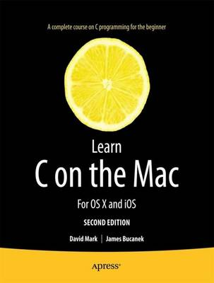 Learn C on the Mac by David Mark