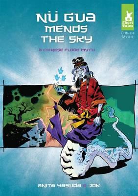Nu Gua Mends the Sky by Anita Yasuda