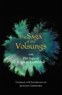 The Saga of the Volsungs by Jackson Crawford