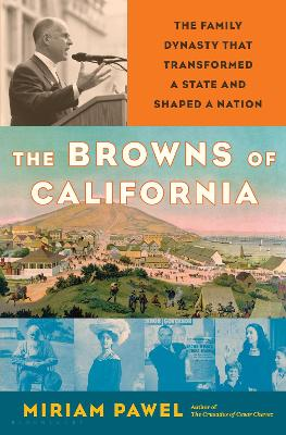 The Browns of California by Miriam Pawel