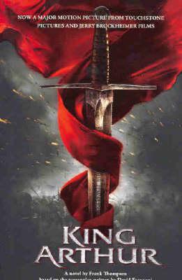 King Arthur: Adapted from the Jerry Bruckheimer Film by Jennifer Kim