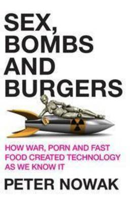 Sex, Bombs and Burgers book