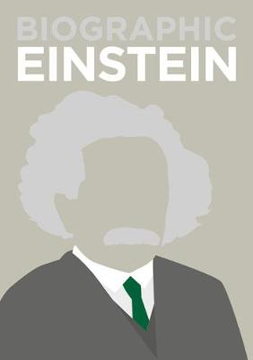 Biographic: Einstein: Great Lives in Graphic Form by Brian Clegg