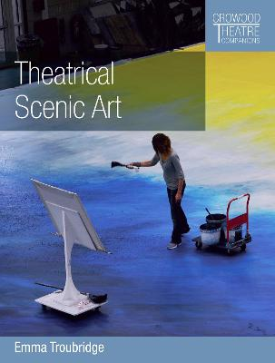 Theatrical Scenic Art by Emma Troubridge